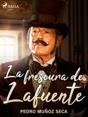 cover image of La frescura de Lafuente