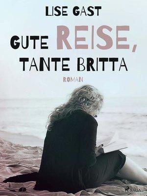 cover image of Gute Reise, Tante Britta