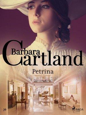 cover image of Petrina--Ponadczasowe historie miłosne Barbary Cartland