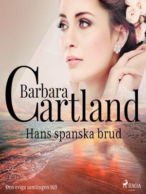 cover image of Hans spanska brud