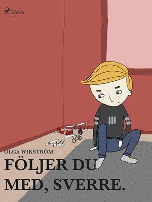 cover image of Följer du med, Sverre.