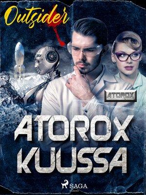 cover image of Atorox Kuussa