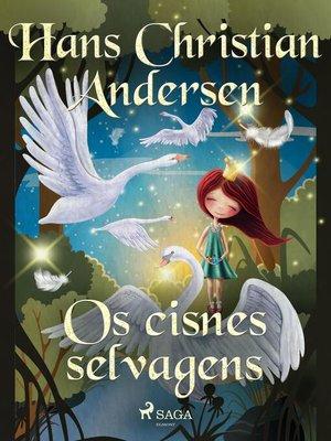 cover image of Os cisnes selvagens