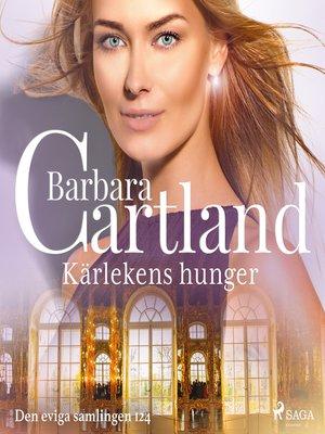 cover image of Kärlekens hunger