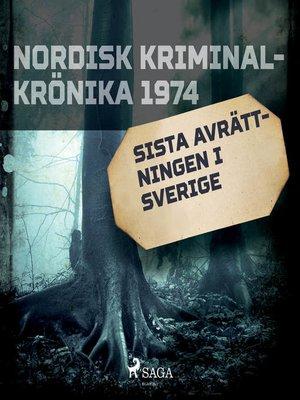 cover image of Sista avrättningen i Sverige