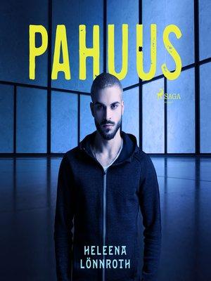 cover image of Pahuus