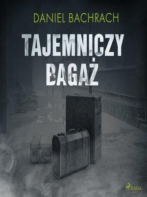 cover image of Tajemniczy bagaż