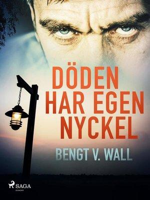 cover image of Döden har egen nyckel