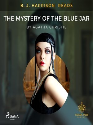 cover image of B. J. Harrison Reads the Mystery of the Blue Jar