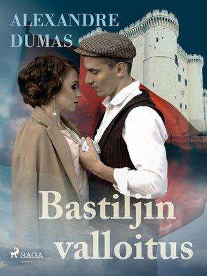 cover image of Bastiljin valloitus