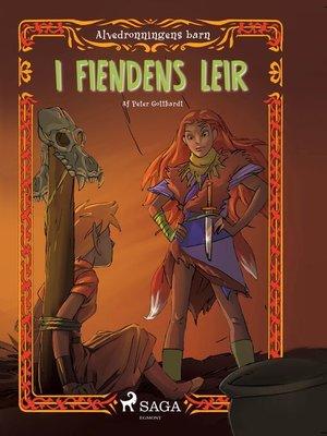 cover image of Alvedronningens barn 5--I fiendens leir