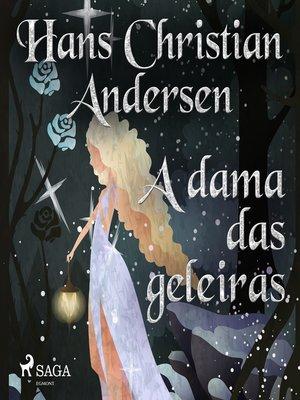 cover image of A dama das geleiras