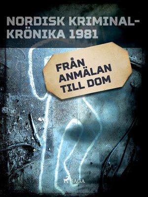 cover image of Från anmälan till dom
