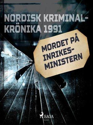 cover image of Mordet på inrikesministern