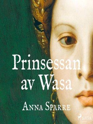 cover image of Prinsessan av Wasa