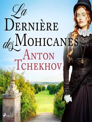 cover image of La Dernière des Mohicanes