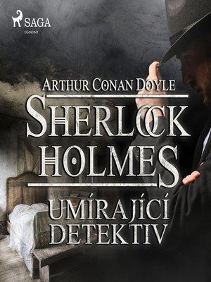 cover image of Umírající detektiv