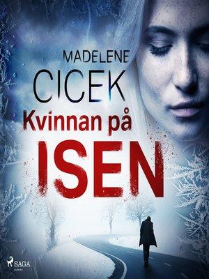 cover image of Kvinnan på isen