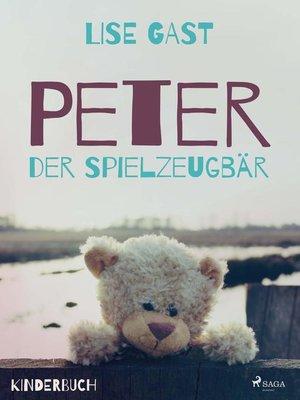 cover image of Peter der Spielzeugbär