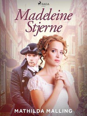 cover image of Madeleine Stjerne