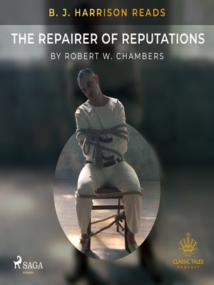 cover image of B. J. Harrison Reads the Repairer of Reputations