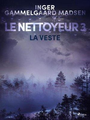 cover image of Le Nettoyeur 3