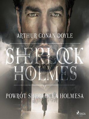 cover image of Powrót Sherlocka Holmesa