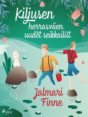 cover image of Kiljusen herrasväen uudet seikkailut