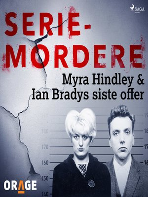 cover image of Myra Hindley & Ian Bradys siste offer