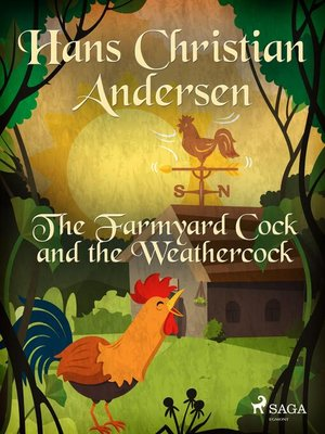 cover image of The Farmyard Cock and the Weathercock