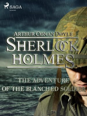 cover image of The Adventure of the Blanched Soldier
