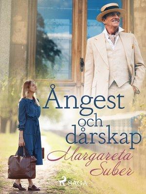 cover image of Ångest och dårskap