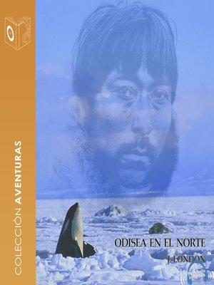 cover image of Una Odisea en el Norte--dramatizado