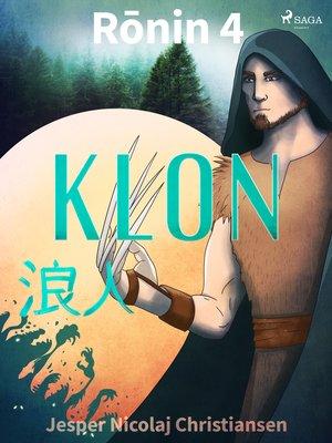 cover image of Rōnin 4--Klon