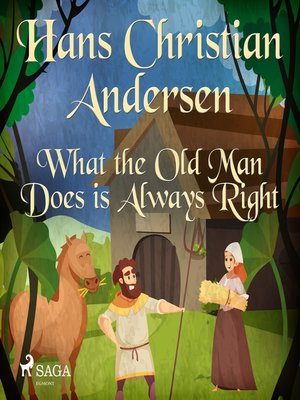 cover image of What the Old Man Does is Always Right