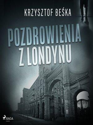 cover image of Pozdrowienia z Londynu