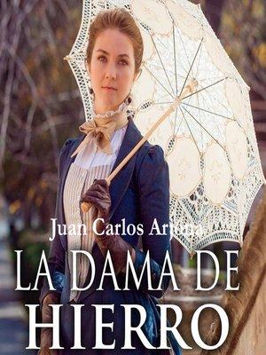 cover image of La dama de hierro