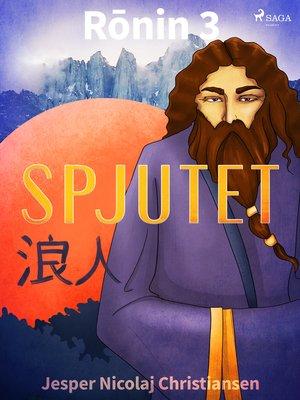 cover image of Rōnin 3--Spjutet