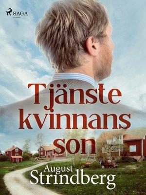 cover image of Tjänstekvinnans son