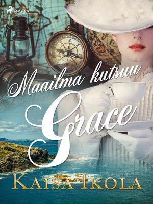 cover image of Maailma kutsuu, Grace