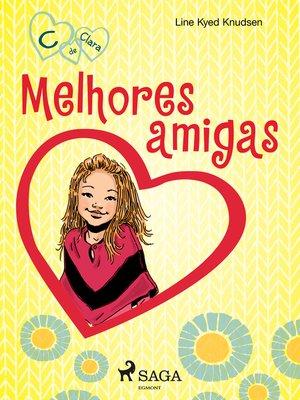 cover image of C de Clara 1--Melhores amigas