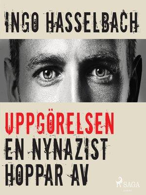 cover image of Uppgörelsen--en nynazist hoppar av