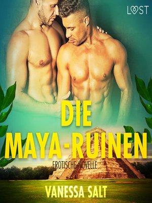 cover image of Die Maya-Ruinen