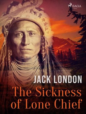 cover image of The Sickness of Lone Chief