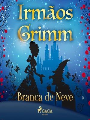 cover image of Branca de Neve