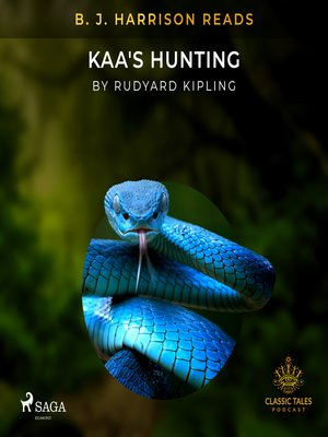 cover image of B. J. Harrison Reads Kaa's Hunting