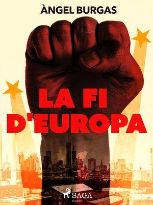 cover image of La fi d'Europa