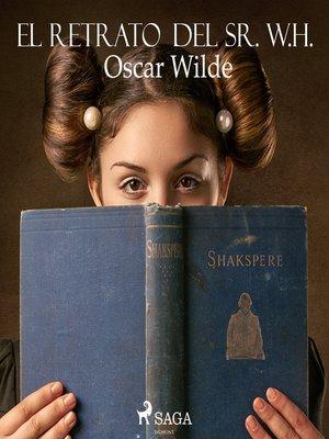 cover image of El retrato del Sr. W. H.