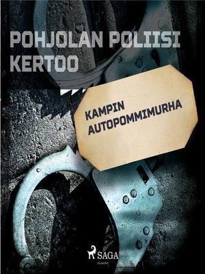 cover image of Kampin autopommimurha
