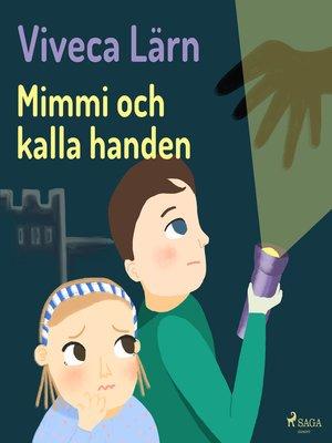cover image of Mimmi och kalla handen